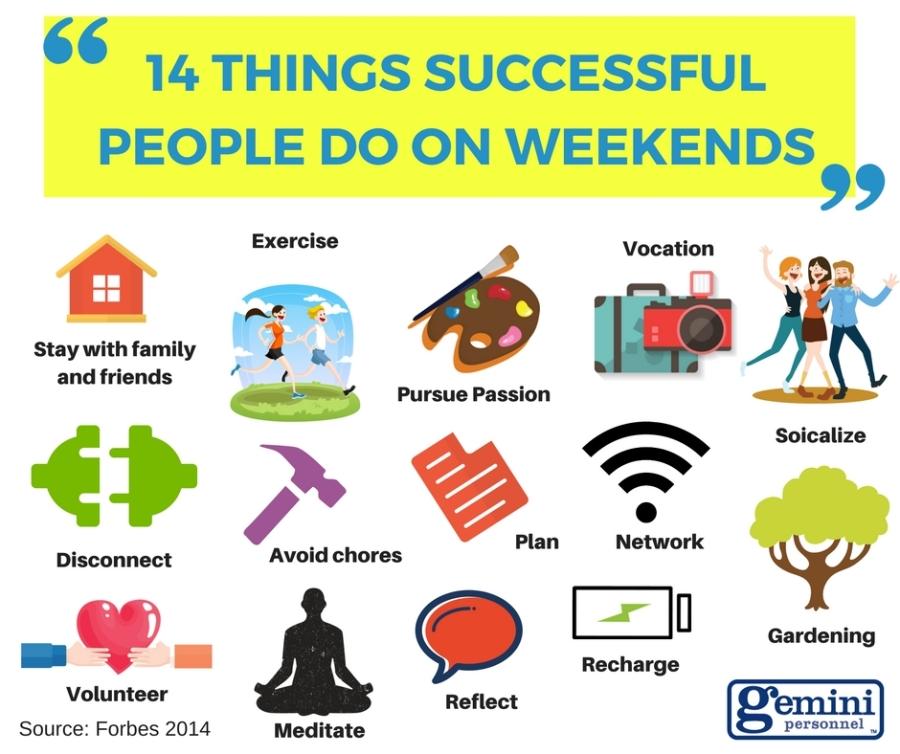 14 Things Successful People Do On Weekends
