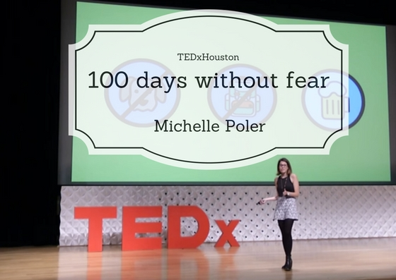 100-days-without-fear-michelle-poler-tedxhouston